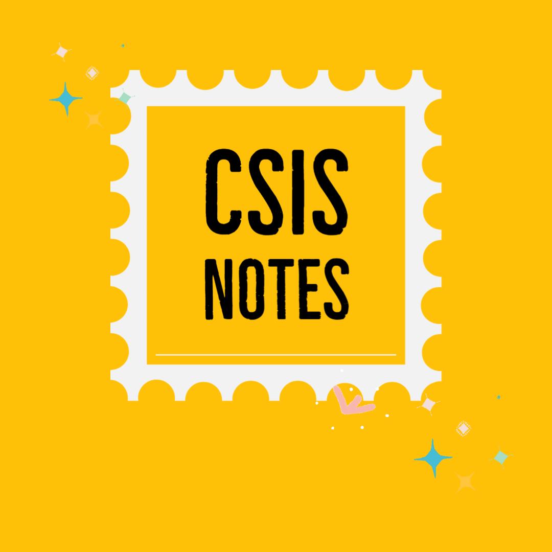CSIS Notes