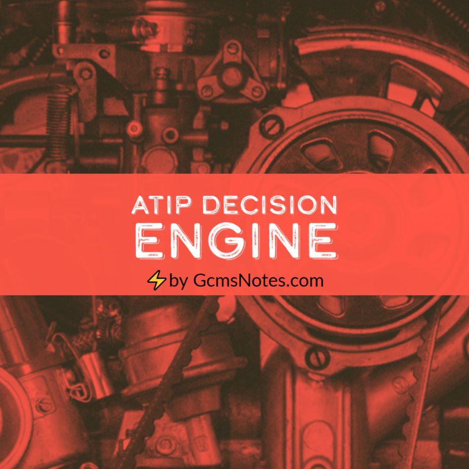 ATIP Decision Engine